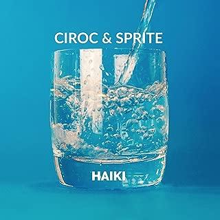 Ciroc & Sprite (feat. C-Lou & Brandon Wheeler) [Explicit]
