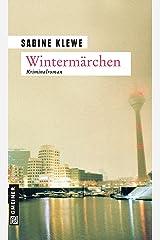 Wintermärchen: Der dritte Katrin-Sandmann-Krimi (Fotografin Katrin Sandmann 3) Kindle Ausgabe