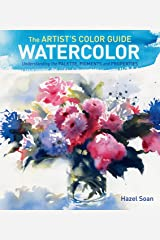 The Artist's Color Guide--Watercolor: Understanding Palette, Pigments and Properties Hardcover