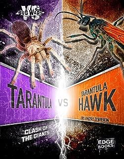 Tarantula vs. Tarantula Hawk: Clash of the Giants (Bug Wars)