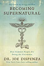 Cover image of Becoming Supernatural by Joe Dispenza