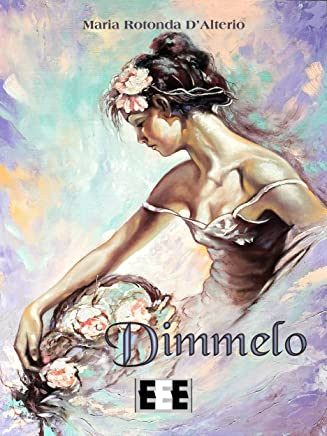 Dimmelo (Poesis Vol. 21)