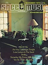 Sheet Music : All of Me ; Are You Lonesome Tonight ; Love Letters In the Sand ; Smile ; Yes Sir, That's My Baby ; Some Day My Prince Will Come ; (1979 Journal)