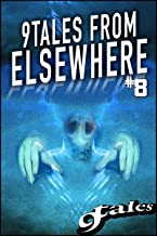 9Tales From Elsewhere 8 (9Tales Elsewhere)