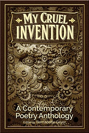My Cruel Invention: A Contemporary Poetry Anthology (English Edition)