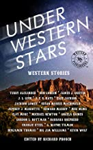 Under Western Stars: Stories by the Western Fictioneers