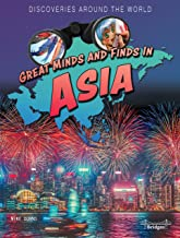 Rourke Educational Media   Discoveries Around the World: Great Minds and Finds in Asia   32pgs