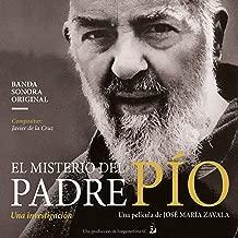 El Misterio del Padre Pío