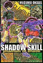 SHADOW SKILL phantom of shade (アフタヌーンコミックス)