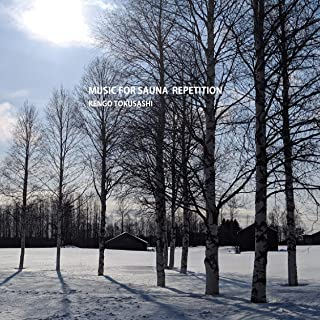 MUSIC FOR SAUNA REPETITION