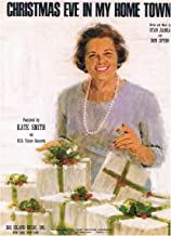 CHRISTMAS EVE IN MY HOME TOWN - Featured by Kate Smith (front cover); Piano Vocal Guitar SHEET MUSIC; Out-of-print
