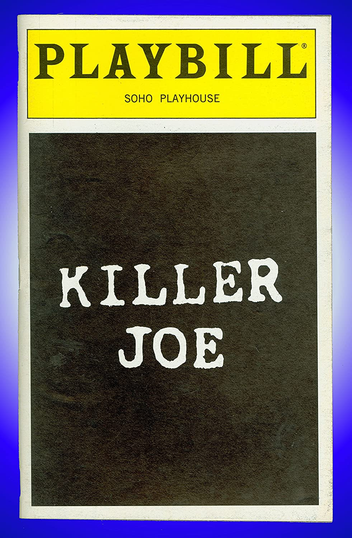 Killer Joe, Off Broadway Playbill + Marc A. Nelson, lori petty ...