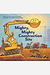 Mighty, Mighty Construction Site Kindle Edition