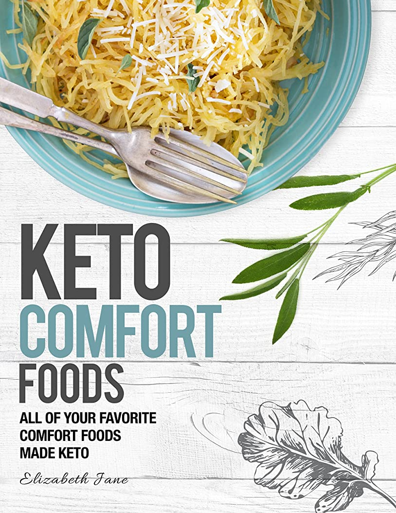 Keto Comfort Foods: All of Your Favorite Comfort Foods Made Keto (Elizabeth Jane Cookbook) (English Edition)