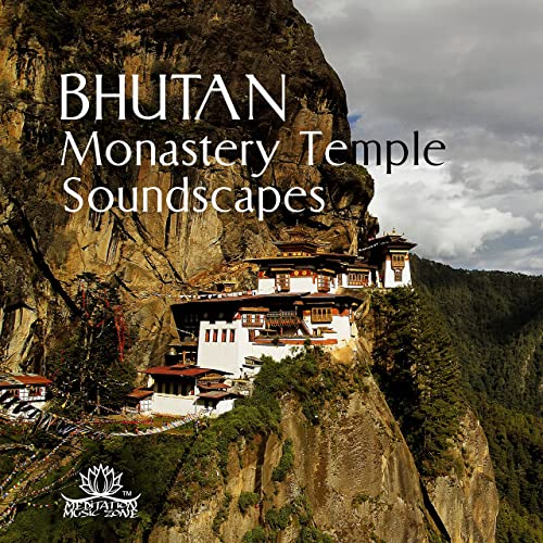 Bhutan Monastery Temple Soundscapes Therapy New Age Relaxation