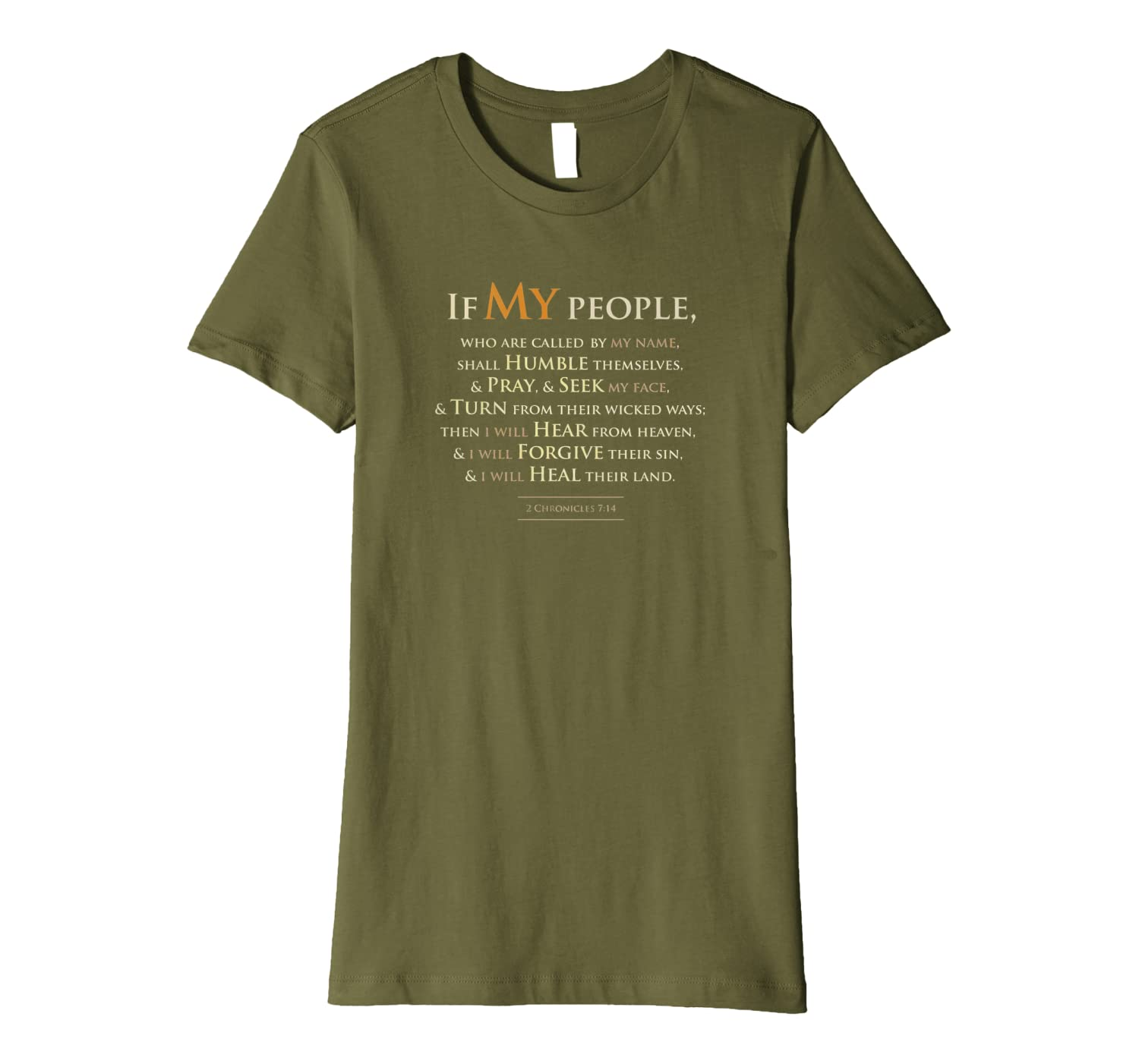 2 Chronicles 7 14 If My People Which Are Called By My Name Premium T-Shirt