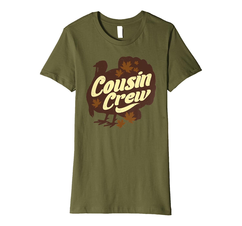 Cousin Crew Turkey Thanksgiving Feast Thankful Gift  Premium T-Shirt