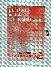 Le Nain à la citrouille (French Edition)