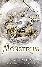 Monstrum (The Fourth Talisman Book 3)