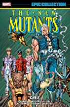 New Mutants Epic Collection: Cable (New Mutants (1983-1991))