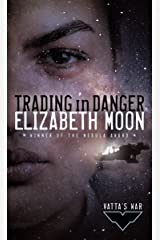 Trading in Danger (Vatta's War Book 1) Kindle Edition