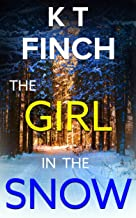 The Girl in the Snow (a Charlie Easton Thriller): A gripping psychological thriller with a twist