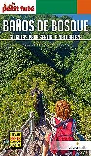 Baños de bosque. 50 rutas para sentir la naturaleza (Petit Futé. Country Guide) (Spanish Edition)
