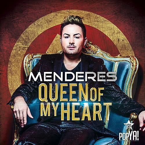 Menderes - Queen Of My Heart