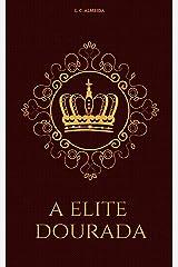 A Elite Dourada eBook Kindle