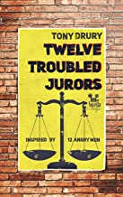 Twelve Troubled Jurors: Inspired by 12 Angry Men (Novella Nostalgia Book 2)