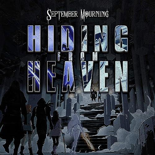 Hiding from Heaven