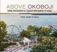 Above Okoboji - Drone Photography of Okoboji From Sunrise to Sunset