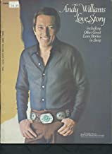 Andy Williams Love Story, Including Other Great Love Stories in Song