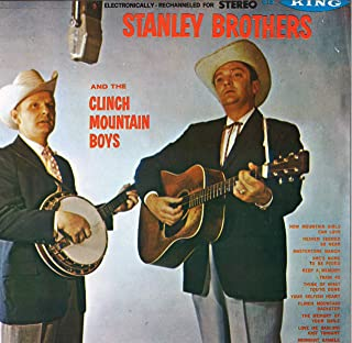 Stanley Brothers And The Clinch Mountain Boys VINYL LP