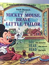 Walt Disney's Story of Mickey Mouse Brave Little Tailor : A Disneyland Record and Book