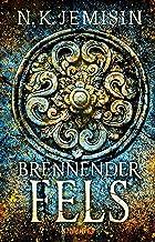 Brennender Fels: Roman (Die große Stille 2) (German Edition)