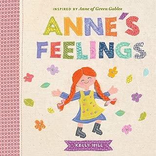 Anne's Feelings: Inspired by Anne of Green Gables