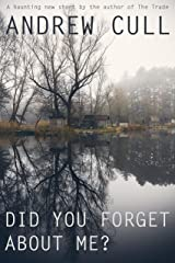 Did You Forget About Me? Kindle Edition