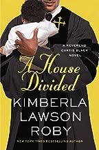 A House Divided (A Reverend Curtis Black Novel Book 10)