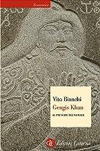Gengis Khan: Il principe dei nomadi (Economica Laterza Vol. 448) (Italian Edition)