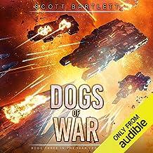 Dogs of War: Ixan Legacy, Book 3