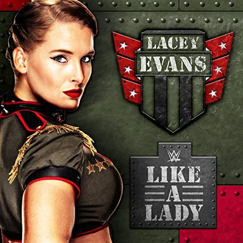 Like a Lady (Lacey Evans) de WWE & CFO$ en Amazon Music