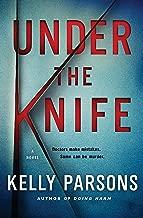 Under the Knife: A Novel