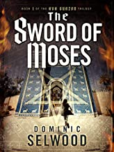 The Sword of Moses (An Ava Curzon Thriller Book 1)