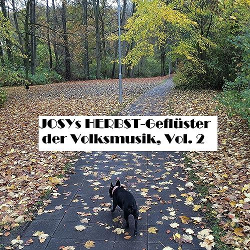 Josys Herbst-Geflüster Der Volksmusik c0f37a931d7