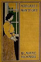 Margaret Montfort (Works of Laura Elizabeth Howe Richards Book 10)