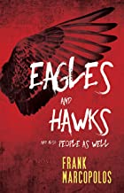 Eagles and Hawks and Also People As Well