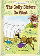 The Golly Sisters Go West : An I Can Read Book (I Can Read Bks.: Level 3 )