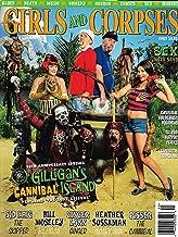 GIRLS AND CORPSES Magazine SUMMER 2015 Volume 9, GILLIGAN'S CANNIBAL ISLAND
