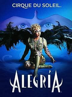 Cirque du Soleil Presents ALEGRIA